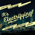 It's Electrifying!