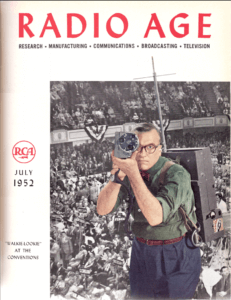 Cover of Radio Age Magazine, July 1952. Color photo on the cover of a man using a portable television camera in front of a crowd